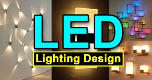 Amazing LED Lighting Design Ideas