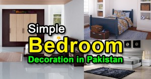 Simple Bedroom Decoration in Pakistan