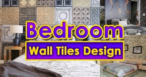 Bedroom Wall Tiles Design Ideas