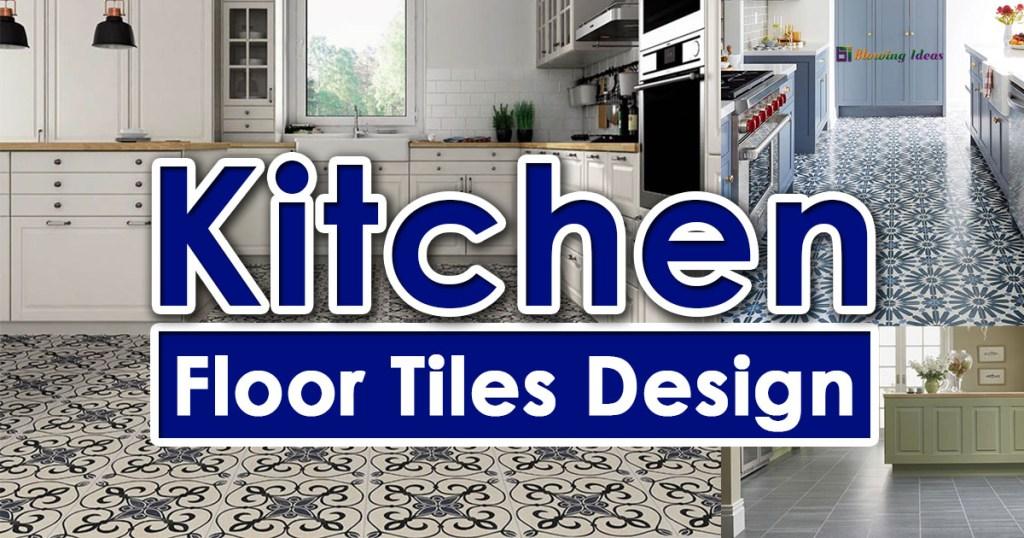 Best Kitchen Floor Tiles Design