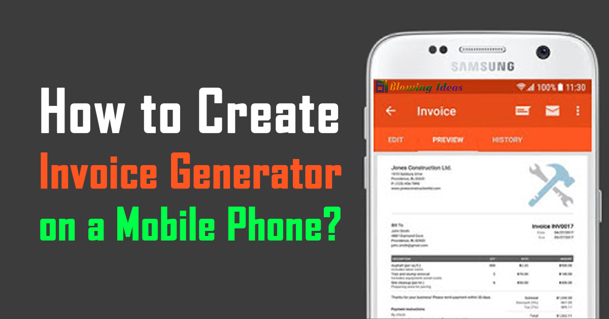 How To Create An Invoice Generator On A Mobile Phone