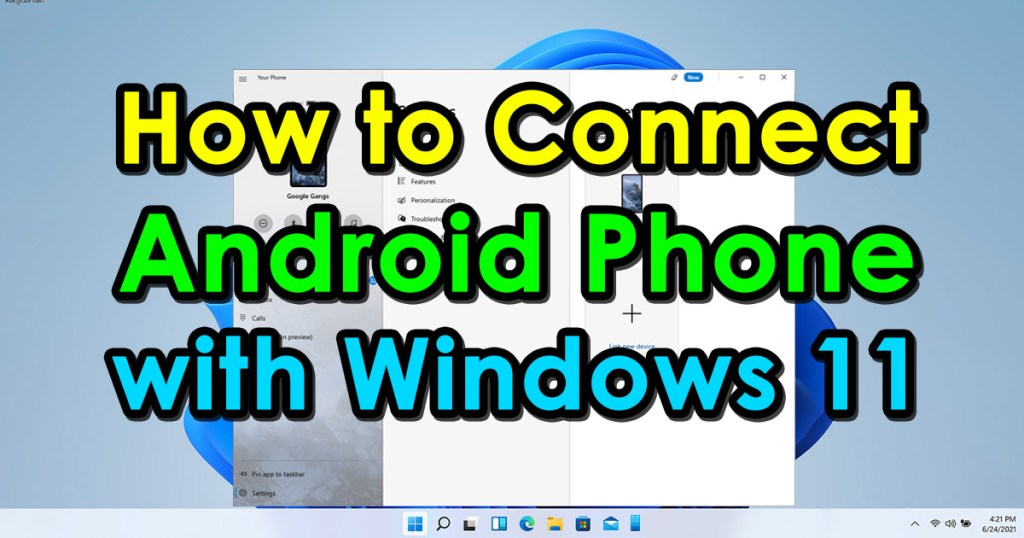 How to Connect Android Phone with Windows 11