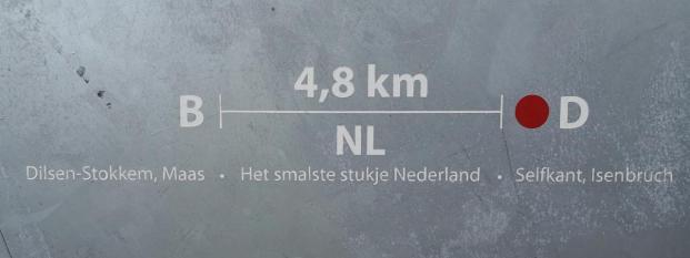 Und die Niederlande ist hier nur 4,8 km breit