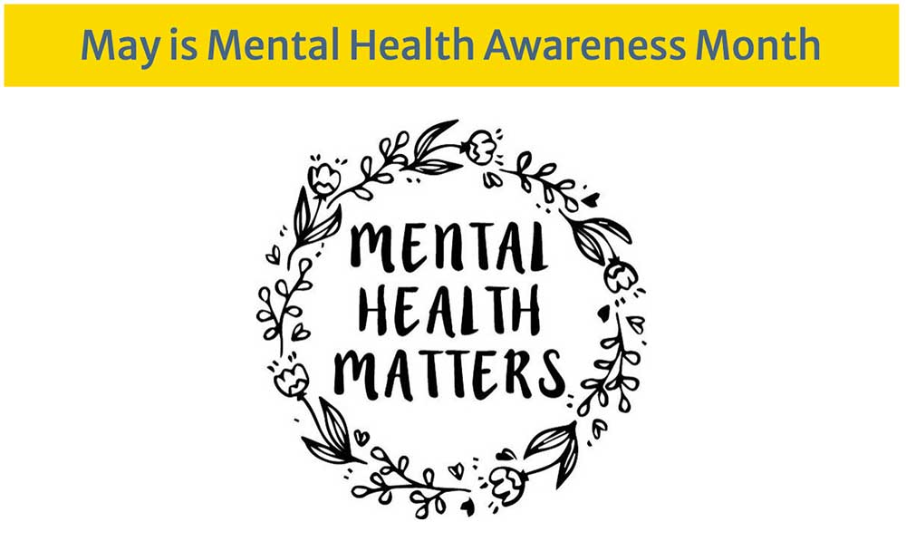 May – Mental Health Month