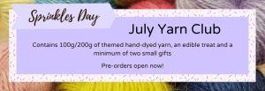 Sprinkles Day: July Yarn Club