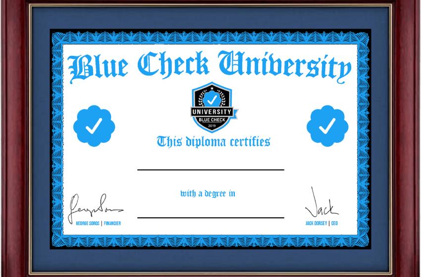 "Updated Blue Check University ""Diplomas"""