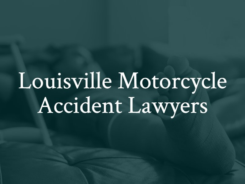 Louisville Motorcycle Accident Lawyer