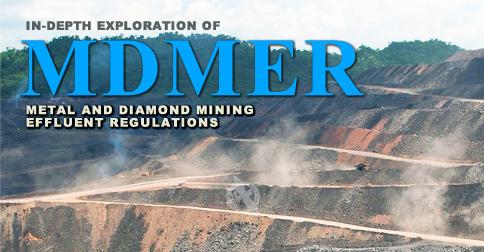 In-Depth Exploration of Metal and Diamond Mining Effluent Regulations (MDMER)