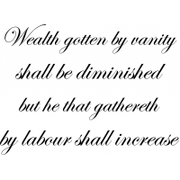 Download Wealth gotten by vanity shall be diminished: but he that ...