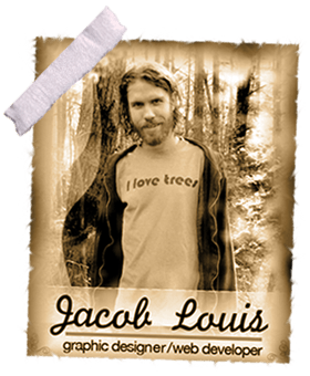 Jacob Louis - Graphic Designer/Web Developer