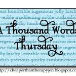 A Thousand Word Thursday~We Can't Wait!