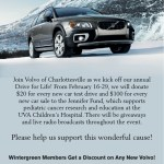 Datebook : Nearby : Volvo of Charlottesville : 4th Annual Drive For Life : Feb 16-29 2008