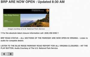 The Blue Ridge Parkway is now totally open for the first time in months. Winter weather has pretty much kept the parkway closed since December 19, 2009.