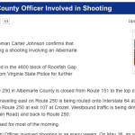 UPDATE:  Route 250 Afton Mountain Albemarle Police Shooting Investigation - 3:30 PM 6.10.13