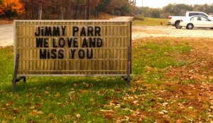 ©2014 Blue Ridge Life : Photo By Kelly Mays : This sign just outside the Piney River Fire Department in in South Nelson says it all. They are missing their longest serving member Mr. Jimmy Parr. Mr. Parr passed away this past Tuesday at the age of 80.