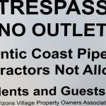 Nelson : Signs Warning Against Atlantic Coast Pipeline Contractors Goes Up In Horizons Village