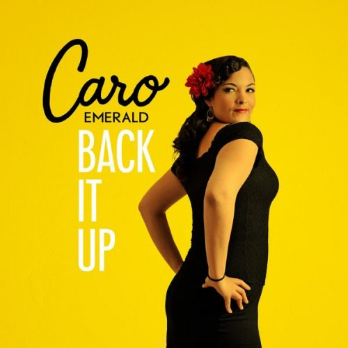 caro-emerald-back-it-up