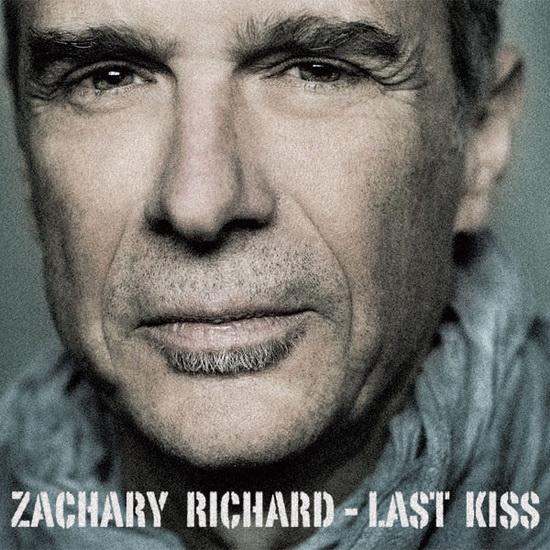 Zachary Richard Last Kiss