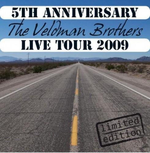 The Veldman Brothers - 5th Anniversary Live Tour 2009