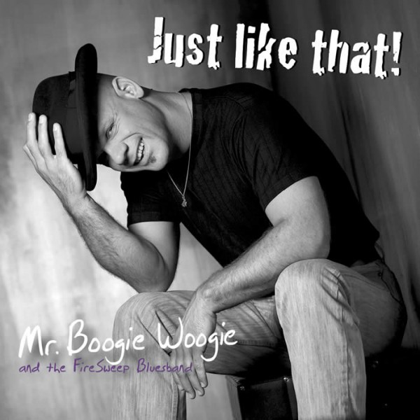 Mr. Boogie Woogie - Just Like That