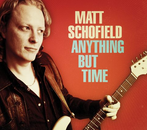 MATT SCHOFIELD - Anything But Time