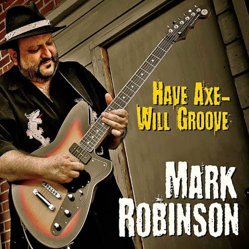 Mark-Robinson_Have-Axe-Will-Groove