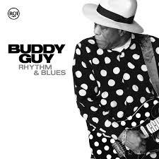 Buddy Guy – Rhythm & Blues