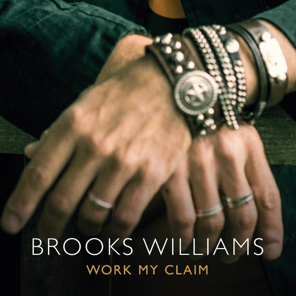 Brooks Williams - Work My Claim