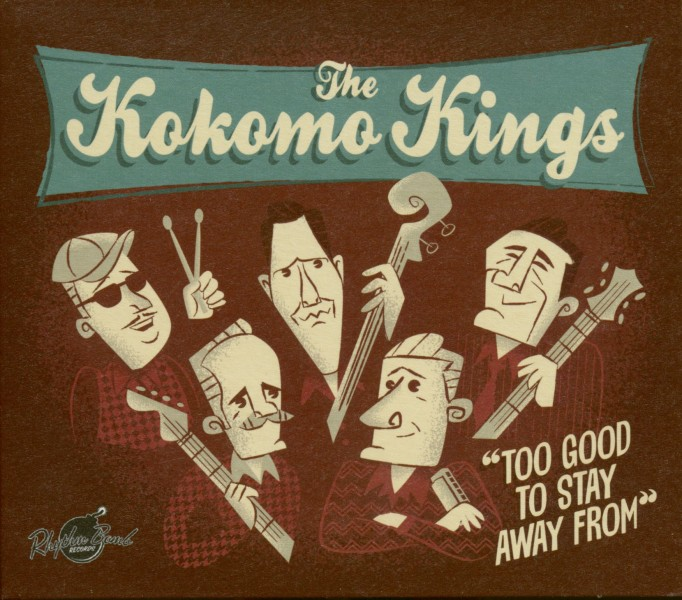 Anmeldelse: The Kokomo Kings: Too good to stay away from (Rhythm Bomb Records RBR 5848X)