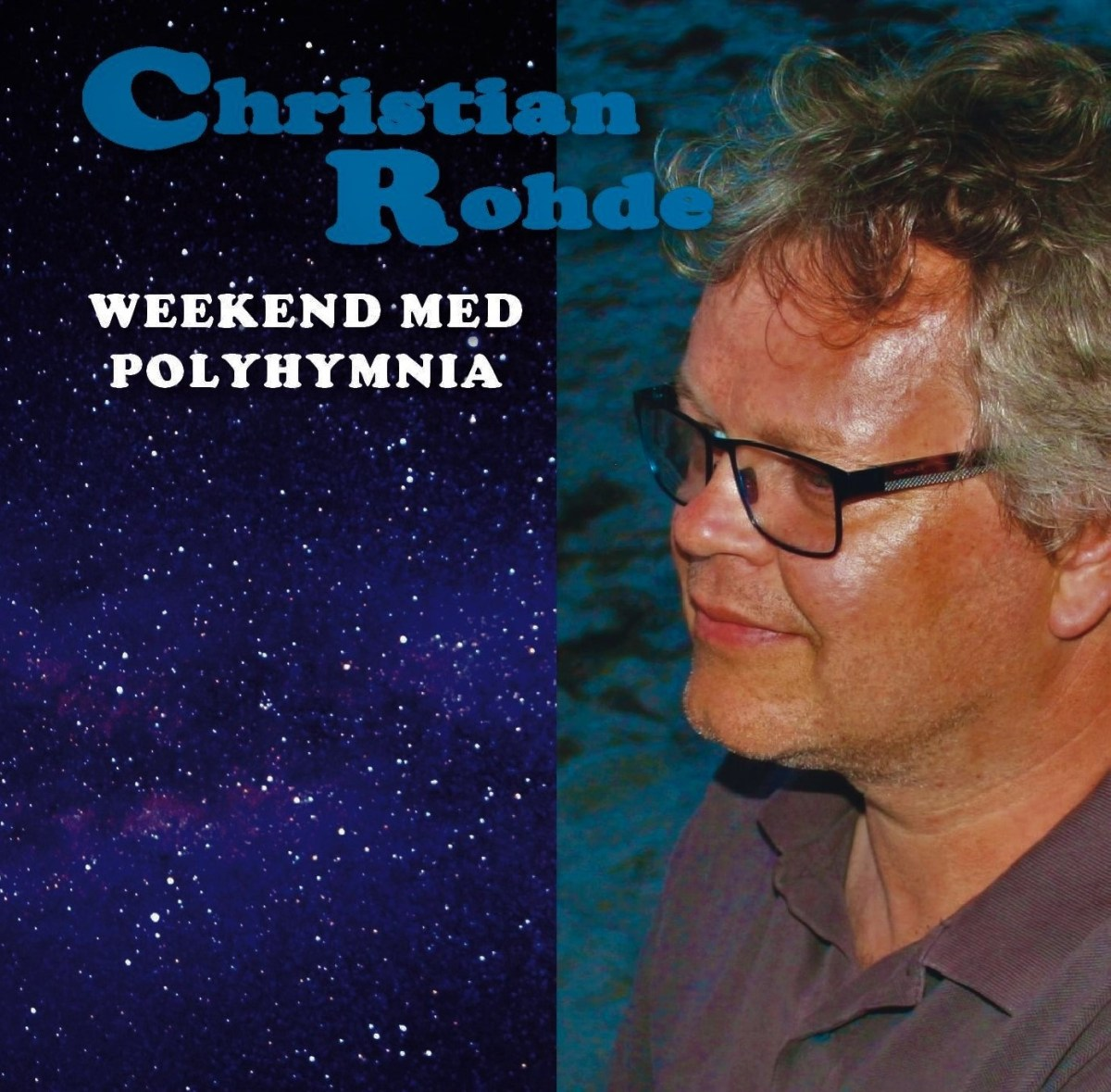 Anmeldelse: Christian Rohde: Weekend med Polyhymnia (Criz Music CMCD 1003)