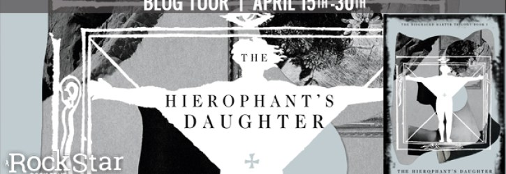 Blog Tour: The Hierophant's Daughter by M.F. Sullivan
