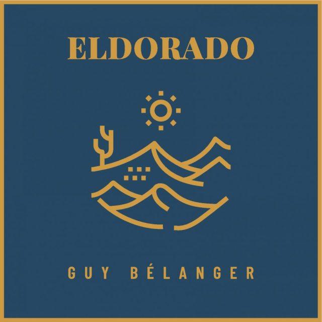 ++++Guy Belanger - Eldorado