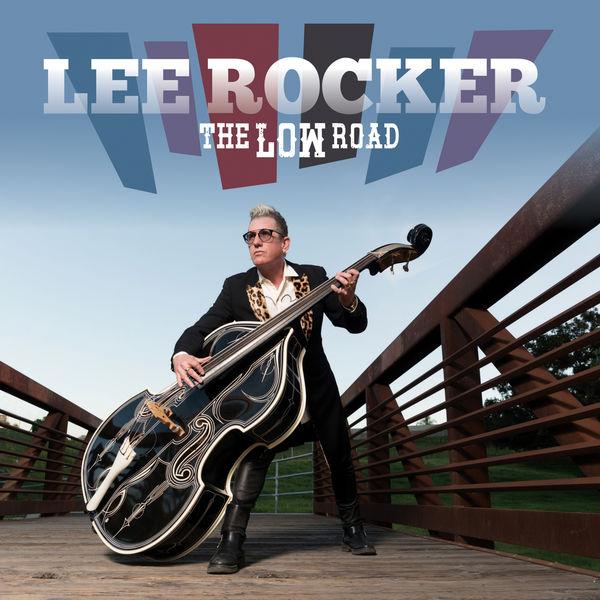 ++++Lee Rocker - The Low Road