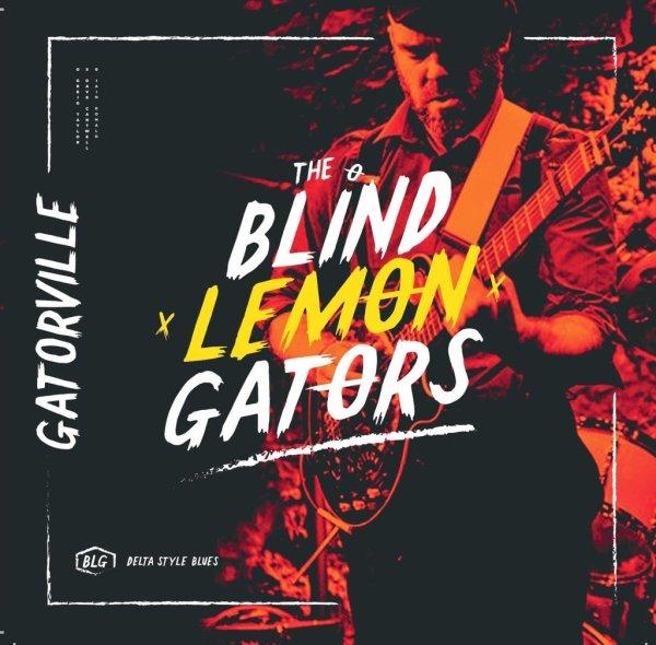 +The Blind Lemon Gators - Gatorville