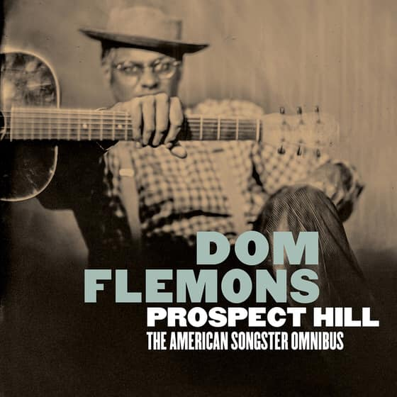 +Dom Flemons - Prospect Hill The American Songster Omnibus