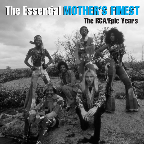 +Mother's Finest - The Essential Mother's Finest – The RCAEpic Years