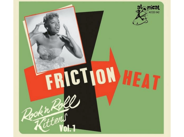 +Rock'n'Roll-Kittens-Vol.1-Friction-Heat