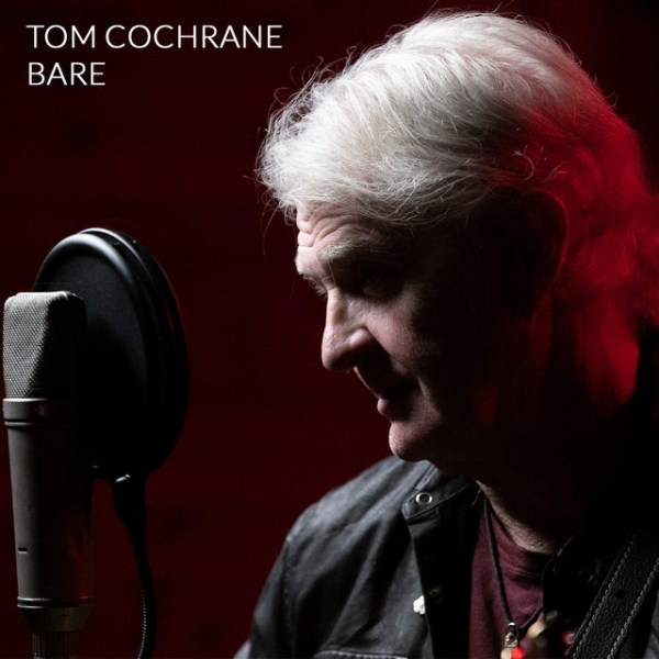 +Tom Cochrane - Bare