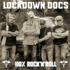The Lockdown Docs - 110% Rock 'n' Roll