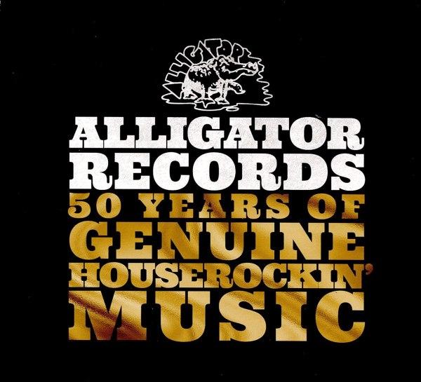 Alligator Records – 50 Years Of Genuine Houserockin' Music