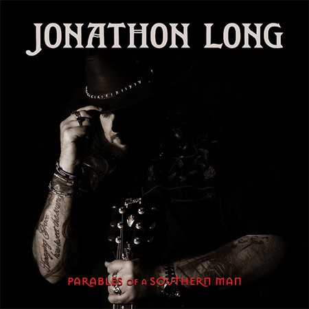 Jonathon Long - Parables of a Southern Man 1