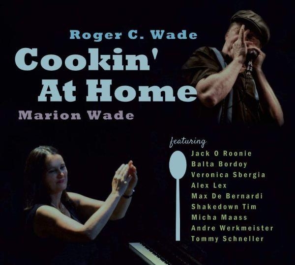 Roger C. Wade & Marion Wade - Cookin' At Home