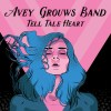 Avey Grouws Band - Tell Tale Heart