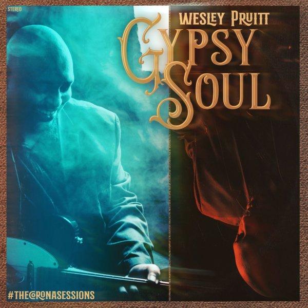 Wesley Pruitt - Gypsy Soul