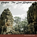Angkor The Lost Kingdom