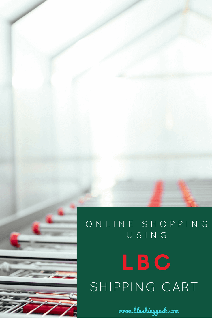 How to Use LBC Shipping Cart when shopping online if you're from the philippines pinterest graphics | Blushing Geek