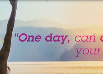 One Day Can Change Your Whole Life