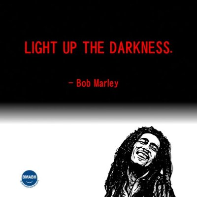 Bob Marley picture quotes-Light up the darkness