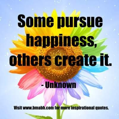 Pursuit Of Happiness quotes picture-Some pursue happiness, others create it
