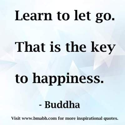 key to happiness quotes picture-Learn to let go. That is the key to happiness
